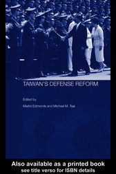 Taiwan's Defense Reform by Martin Edmonds