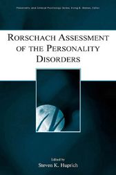 Rorschach Assessment of the Personality Disorders by Steven K. Huprich