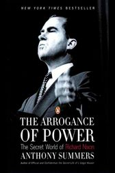 The Arrogance of Power by Anthony Summers