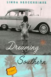 Dreaming Southern by Linda Bruckheimer