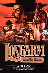 Longarm #278: Longarm and the Sidesaddle Assassin by Tabor Evans