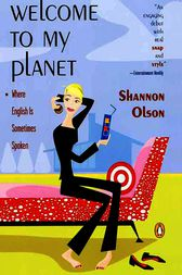 Welcome to My Planet by Shannon Olson