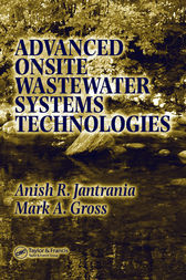 Advanced Onsite Wastewater Systems Technologies by Anish R. Jantrania