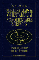 An Atlas of the Smaller Maps in Orientable and Nonorientable Surfaces by David Jackson