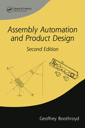 Assembly Automation and Product Design, Second Edition by Geoffrey Boothroyd