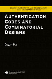 Authentication Codes and Combinatorial Designs by Dingyi Pei