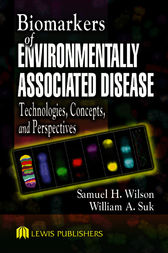 Biomarkers of Environmentally Associated Disease by Samuel H. Wilson