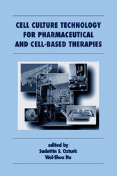 Cell Culture Technology for Pharmaceutical and Cell-Based Therapies by Sadettin Ozturk