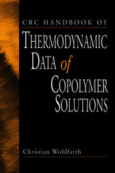 CRC Handbook of Thermodynamic Data of Copolymer Solutions by Christian Wohlfarth