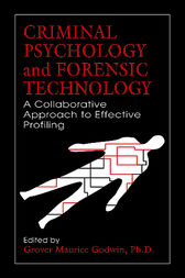 Criminal Psychology and Forensic Technology by Grover Maurice Godwin