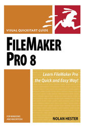 FileMaker Pro 8 for Windows and Macintosh by Nolan Hester