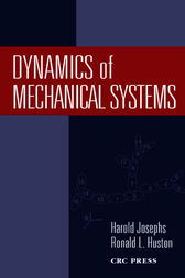Dynamics of Mechanical Systems by Harold Josephs
