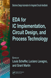EDA for IC Implementation, Circuit Design, and Process Technology by Luciano Lavagno