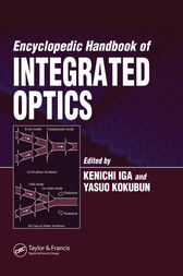 Encyclopedic Handbook of Integrated Optics by Kenichi Iga