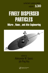 Finely Dispersed Particles by Aleksandar  M. Spasic