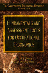 Fundamentals and Assessment Tools for Occupational Ergonomics by William S. Marras