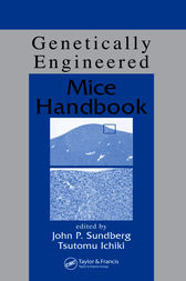 Genetically Engineered Mice Handbook by John P. Sundberg