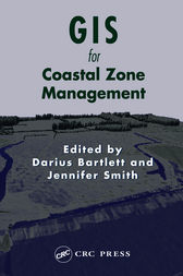 GIS for Coastal Zone Management by Darius Bartlett