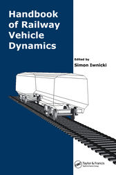 Handbook of Railway Vehicle Dynamics by Simon Iwnicki
