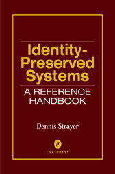 Identity-Preserved Systems by Dennis Strayer