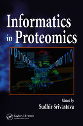 Informatics In Proteomics by Sudhir Srivastava