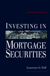 Investing in Mortgage Securities by Laurence G. Taff