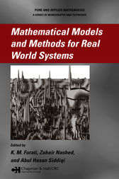 Mathematical Models and Methods for Real World Systems by K.M. Furati