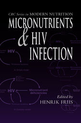 Micronutrients and HIV Infection by Henrik Friis