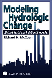 Modeling Hydrologic Change by Richard H. McCuen