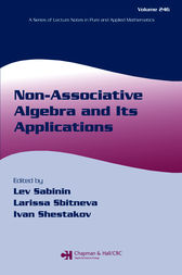 Non-Associative Algebra and Its Applications by Lev Sabinin