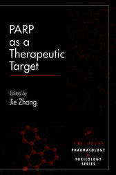 PARP as a Therapeutic Target by Jei Zhang