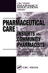 Pharmaceutical Care by William N. Tindall
