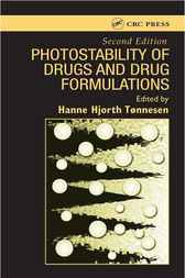 Photostability of Drugs and Drug Formulations, Second Edition by Hanne Hjorth Tonnesen