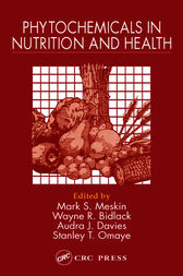 Phytochemicals in Nutrition and Health by Mark S. Meskin