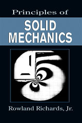 Principles of Solid Mechanics by Jr. Richards