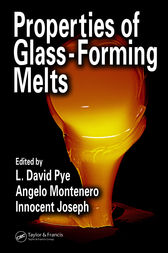 Properties of Glass-Forming Melts by David Pye