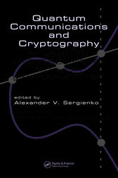 Quantum Communications and Cryptography by Alexander V. Sergienko