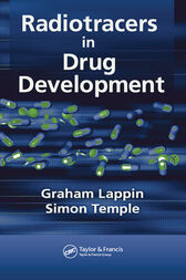 Radiotracers in Drug Development by Graham Lappin