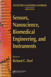 Sensors, Nanoscience, Biomedical Engineering, and Instruments by Richard C. Dorf