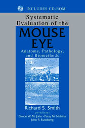 Systematic Evaluation of the Mouse Eye by Richard S. Smith