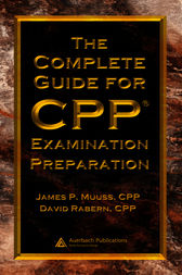 The Complete Guide for CPP Examination Preparation by CPP Muuss