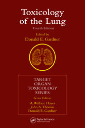 Toxicology of the Lung, Fourth Edition by Donald E. Gardner