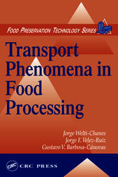 Transport Phenomena in Food Processing by Jorge Welti-Chanes