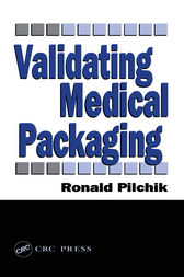 Validating Medical Packaging by Ronald Pilchik
