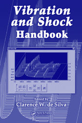 Vibration and Shock Handbook by Clarence W. de Silva