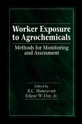 Worker Exposure to Agrochemicals by R. Honeycutt