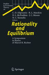 Rationality and Equilibrium by Charalambos D. Aliprantis