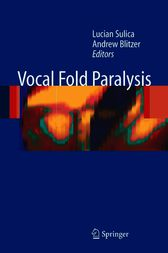 Vocal Fold Paralysis by Lucian Sulica