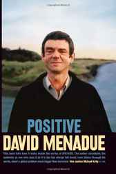 Positive by David Menadue