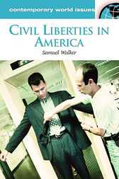 Civil Liberties in America by Samuel Walker
